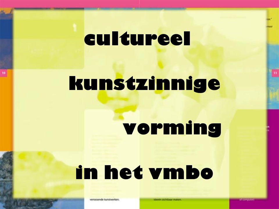 cultureel kunstzinnige vorming in het vmbo