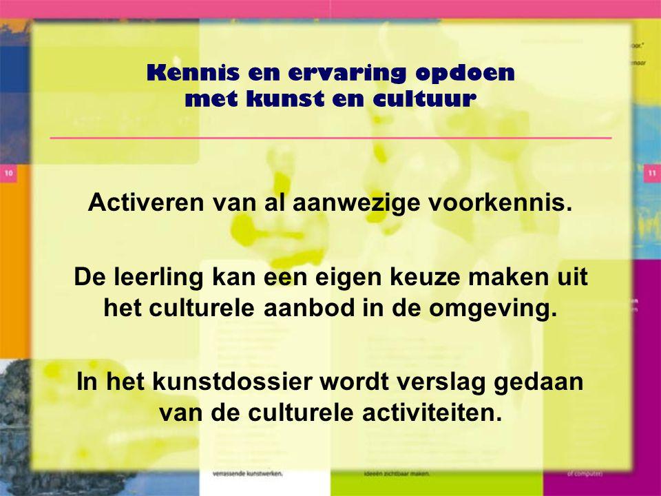 Kennis en ervaring opdoen met kunst en cultuur