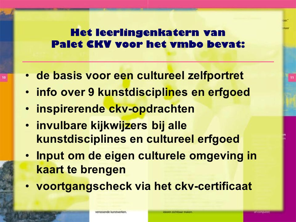 Het leerlingenkatern van Palet CKV voor het vmbo bevat: