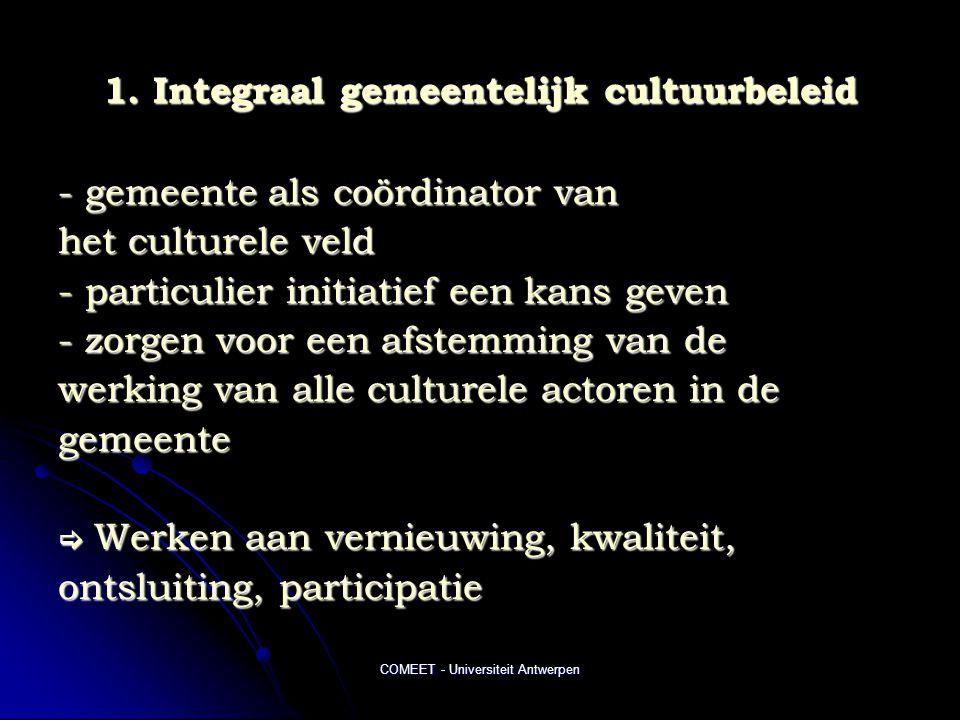 1. Integraal gemeentelijk cultuurbeleid