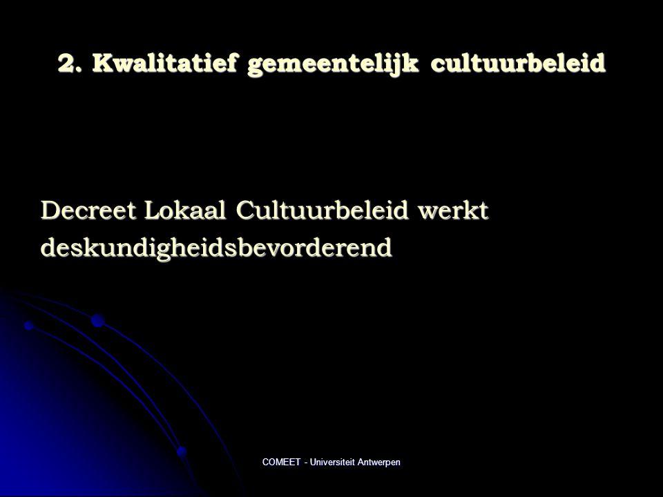 2. Kwalitatief gemeentelijk cultuurbeleid