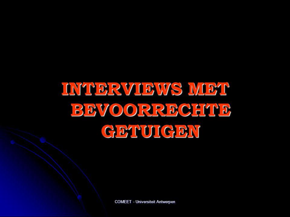 INTERVIEWS MET BEVOORRECHTE GETUIGEN