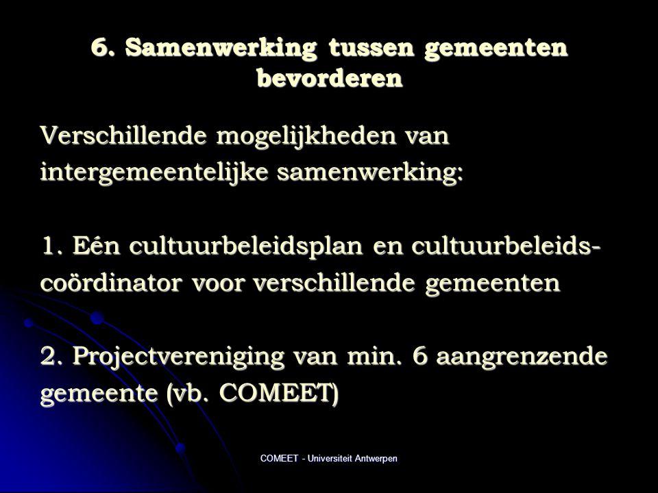 6. Samenwerking tussen gemeenten bevorderen