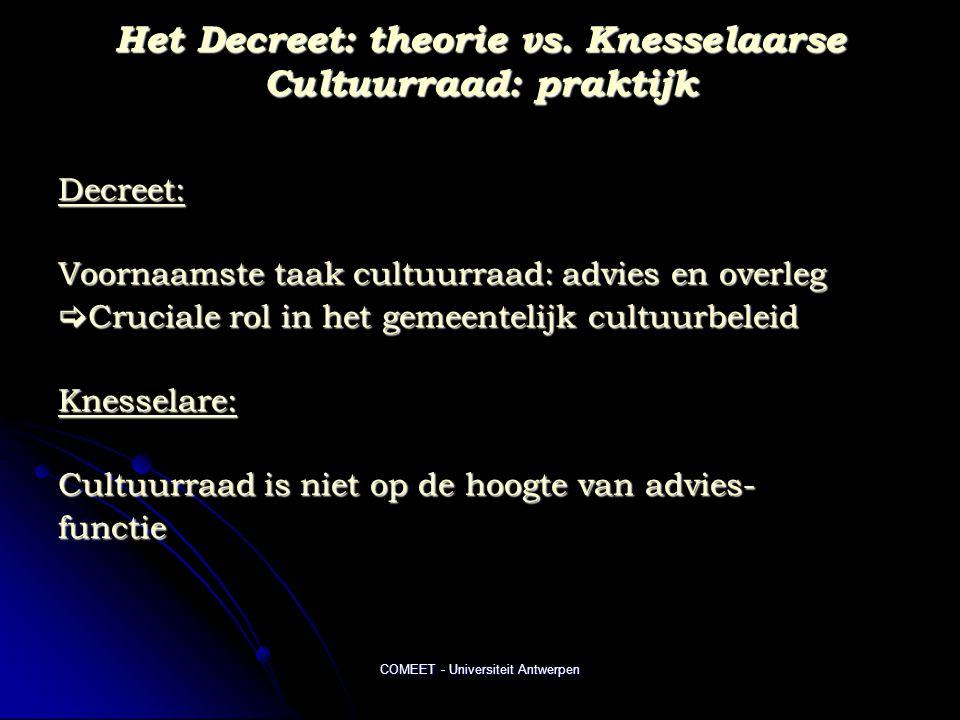 Het Decreet: theorie vs. Knesselaarse Cultuurraad: praktijk