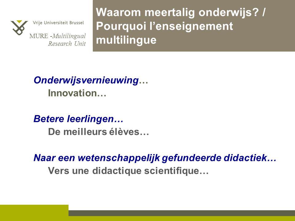 Waarom meertalig onderwijs / Pourquoi l'enseignement multilingue