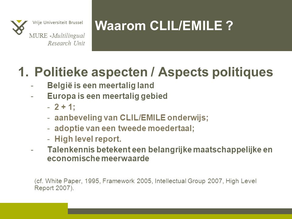 Politieke aspecten / Aspects politiques