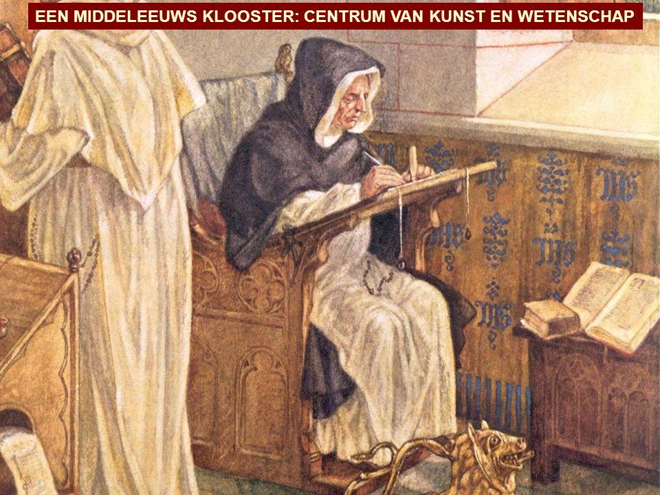 EEN MIDDELEEUWS KLOOSTER: CENTRUM VAN KUNST EN WETENSCHAP