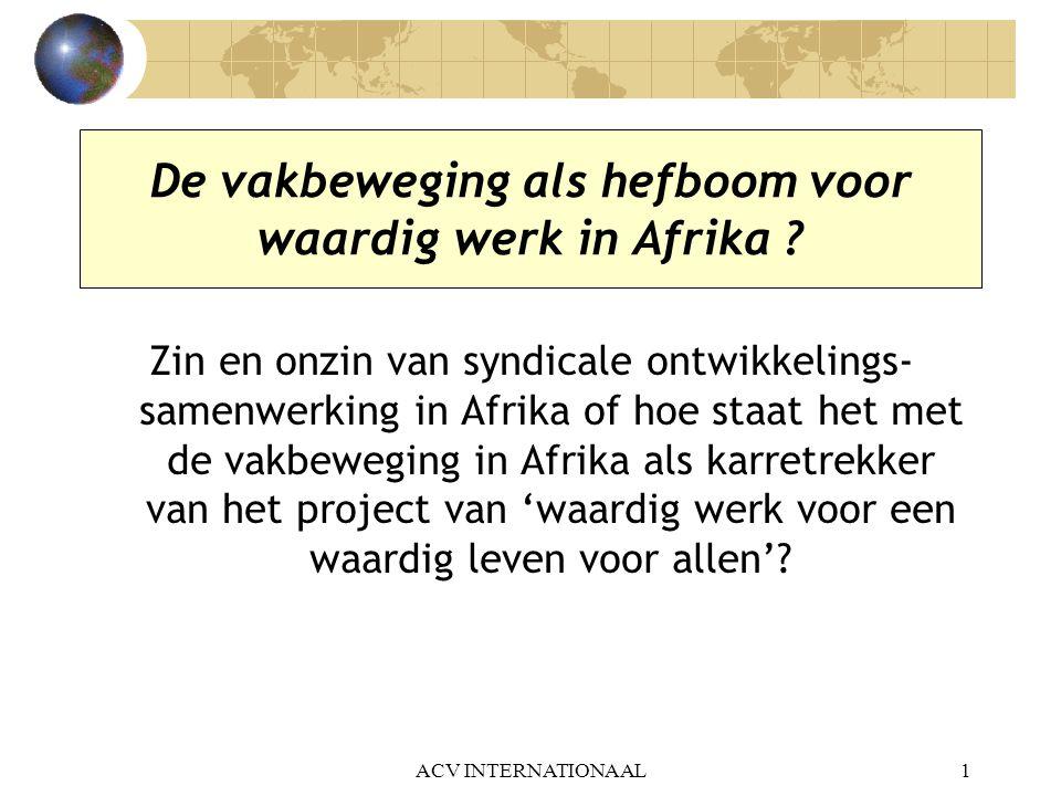 De vakbeweging als hefboom voor waardig werk in Afrika