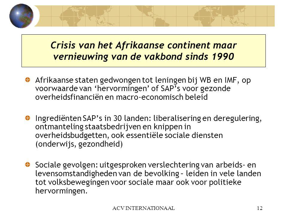 Crisis van het Afrikaanse continent maar vernieuwing van de vakbond sinds 1990
