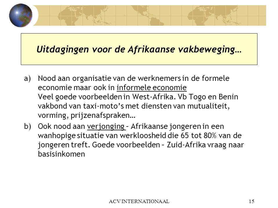 Uitdagingen voor de Afrikaanse vakbeweging…