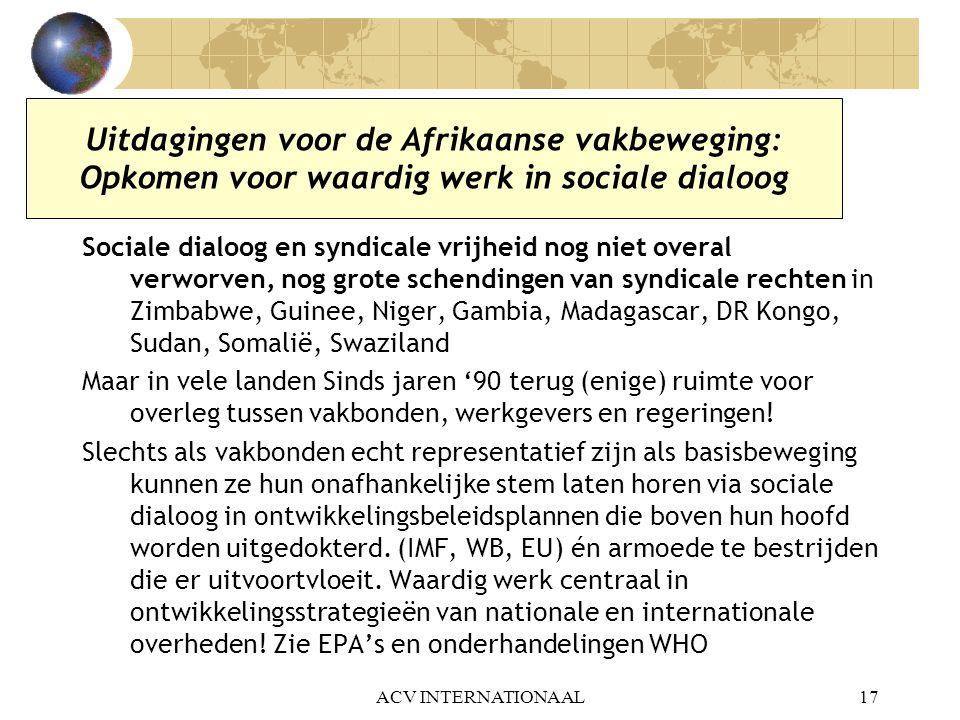 Uitdagingen voor de Afrikaanse vakbeweging: Opkomen voor waardig werk in sociale dialoog