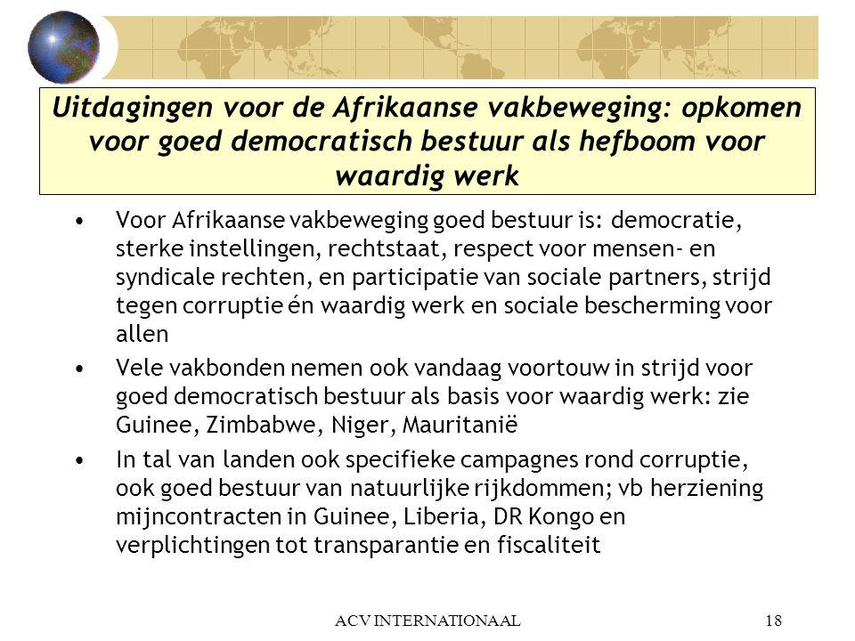 Uitdagingen voor de Afrikaanse vakbeweging: opkomen voor goed democratisch bestuur als hefboom voor waardig werk