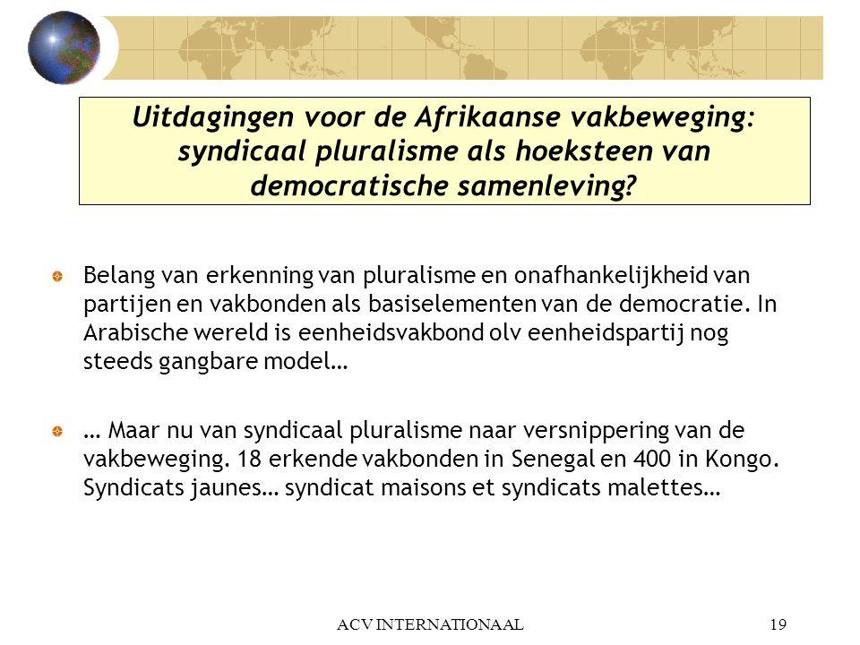 Uitdagingen voor de Afrikaanse vakbeweging: syndicaal pluralisme als hoeksteen van democratische samenleving