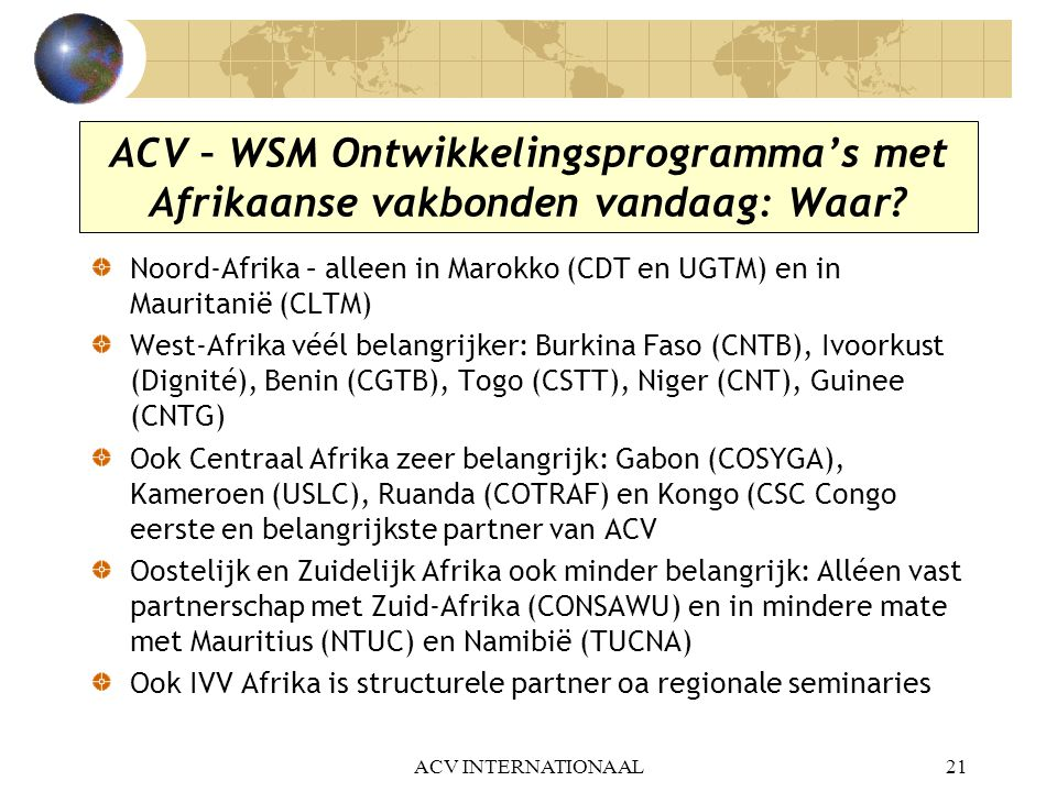 ACV – WSM Ontwikkelingsprogramma's met Afrikaanse vakbonden vandaag: Waar