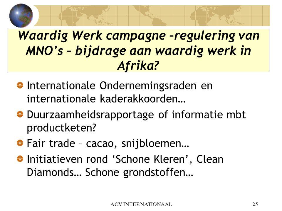Waardig Werk campagne –regulering van MNO's – bijdrage aan waardig werk in Afrika