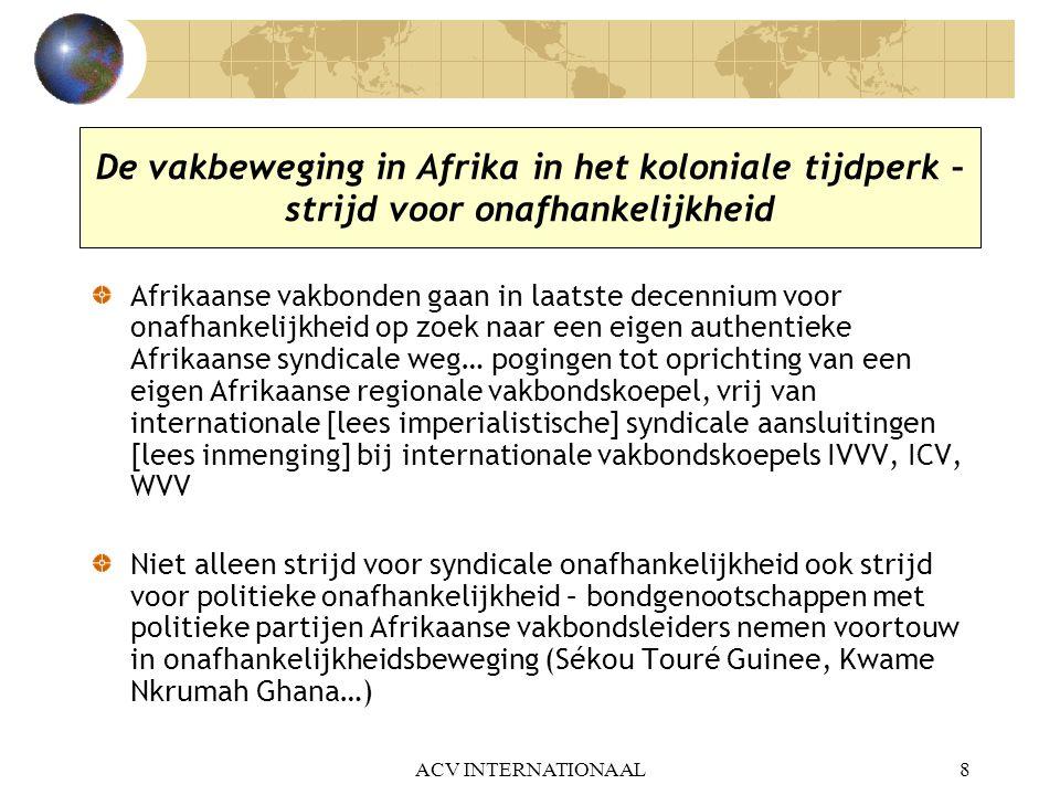 De vakbeweging in Afrika in het koloniale tijdperk – strijd voor onafhankelijkheid