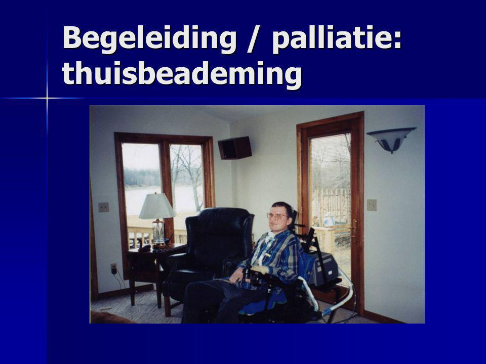 Begeleiding / palliatie: thuisbeademing
