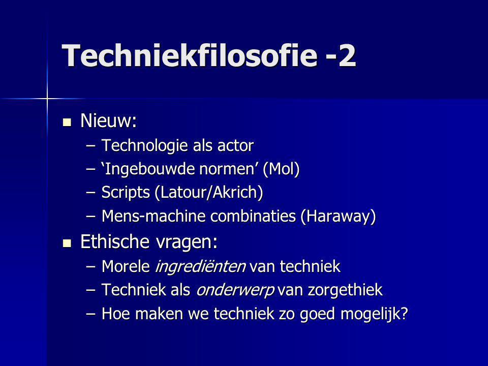Techniekfilosofie -2 Nieuw: Ethische vragen: Technologie als actor