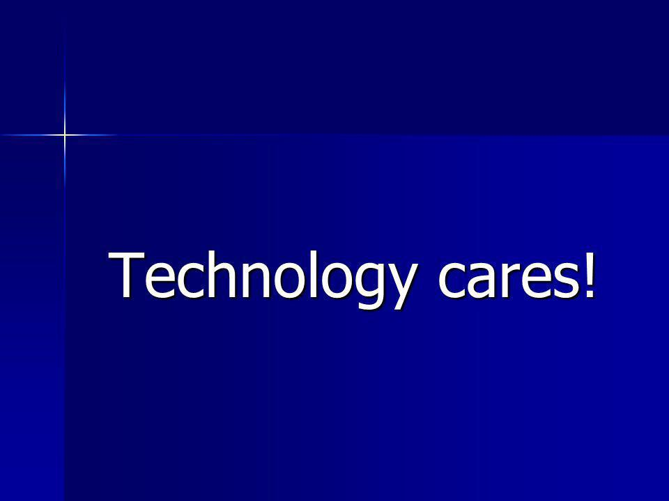 Technology cares!