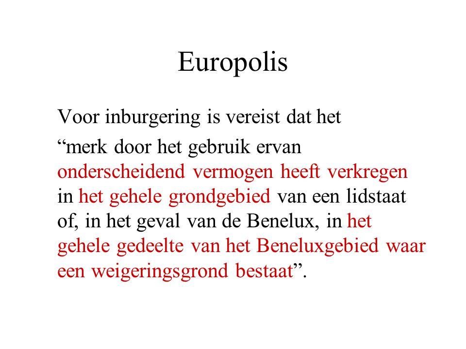 Europolis Voor inburgering is vereist dat het