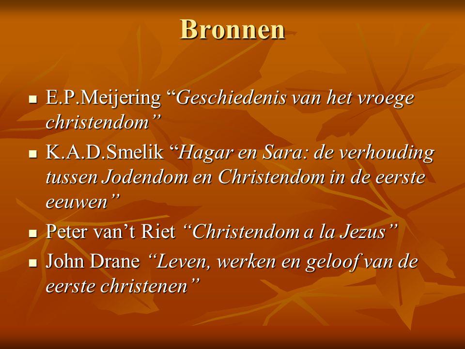 Bronnen E.P.Meijering Geschiedenis van het vroege christendom