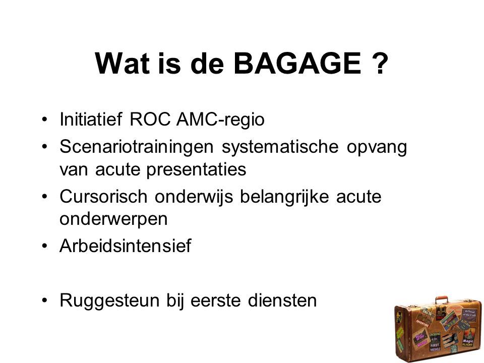 Wat is de BAGAGE Initiatief ROC AMC-regio