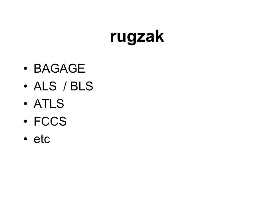 rugzak BAGAGE ALS / BLS ATLS FCCS etc