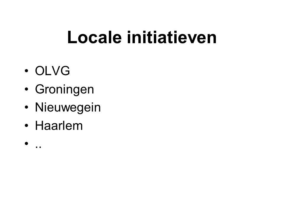 Locale initiatieven OLVG Groningen Nieuwegein Haarlem ..