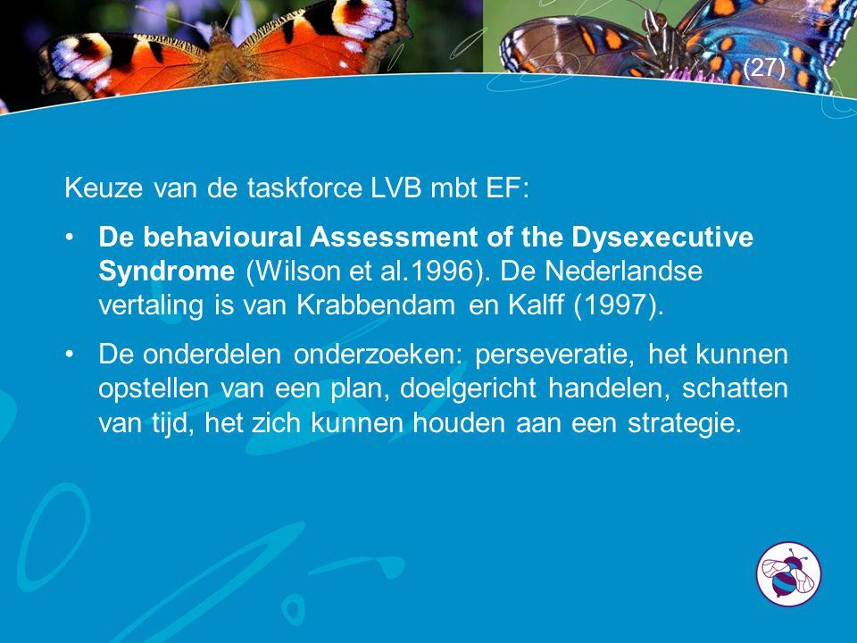 Keuze van de taskforce LVB mbt EF: