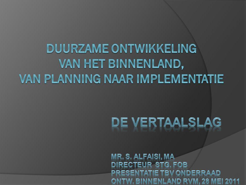 Duurzame ontwikkeling van het binnenland, Van planning naar implementatie