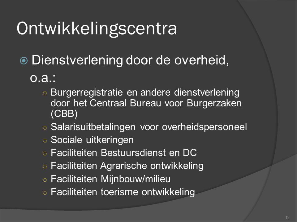 Ontwikkelingscentra Dienstverlening door de overheid, o.a.: