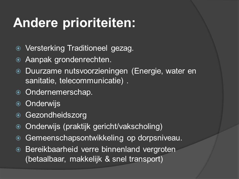 Andere prioriteiten: Versterking Traditioneel gezag.