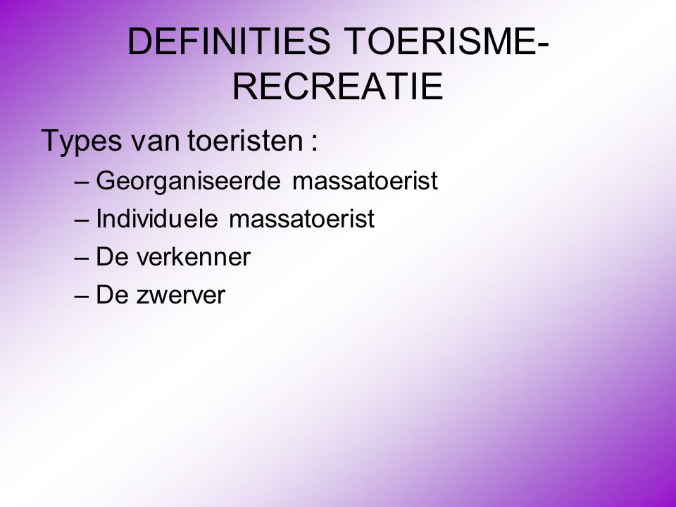 DEFINITIES TOERISME-RECREATIE