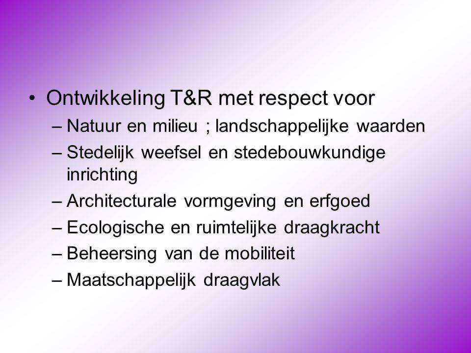 Ontwikkeling T&R met respect voor