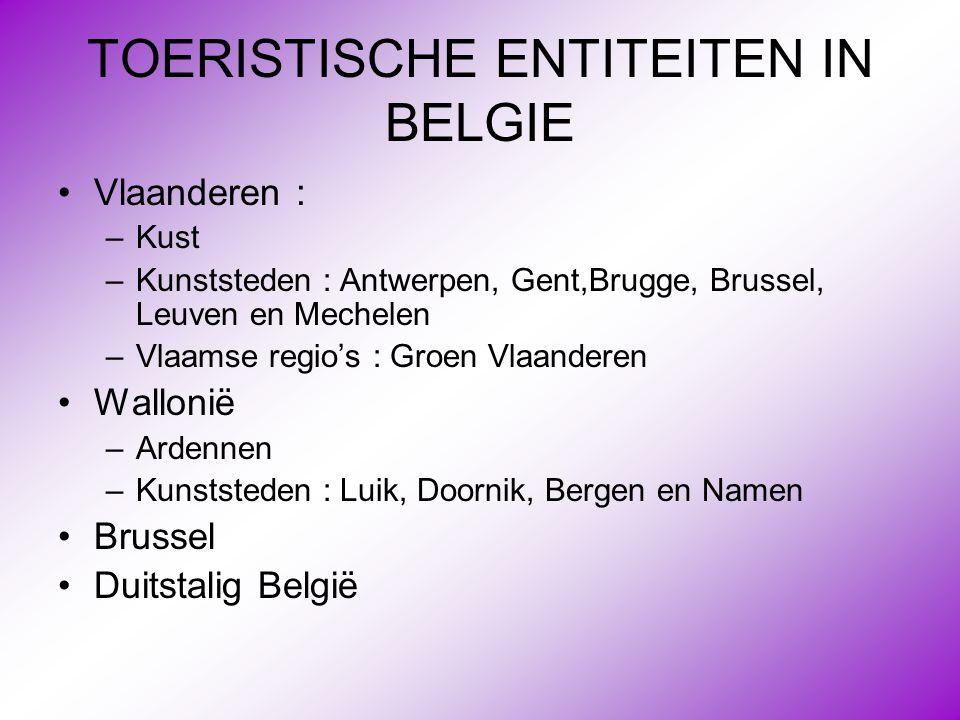 TOERISTISCHE ENTITEITEN IN BELGIE