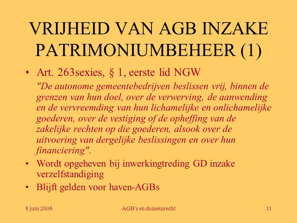 VRIJHEID VAN AGB INZAKE PATRIMONIUMBEHEER (1)
