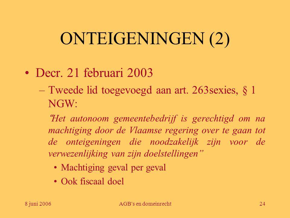ONTEIGENINGEN (2) Decr. 21 februari 2003