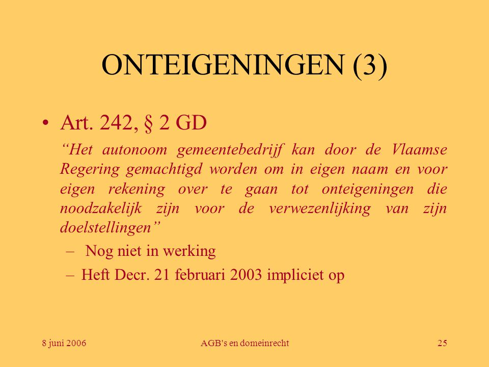 ONTEIGENINGEN (3) Art. 242, § 2 GD