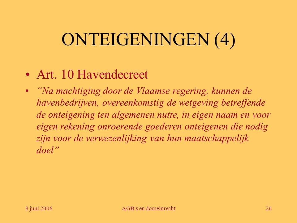 ONTEIGENINGEN (4) Art. 10 Havendecreet