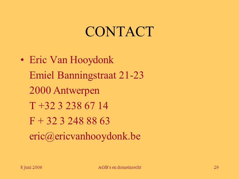 CONTACT Eric Van Hooydonk Emiel Banningstraat 21-23 2000 Antwerpen