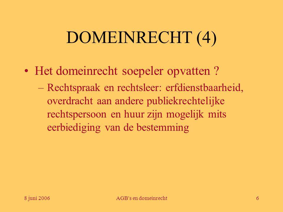 DOMEINRECHT (4) Het domeinrecht soepeler opvatten