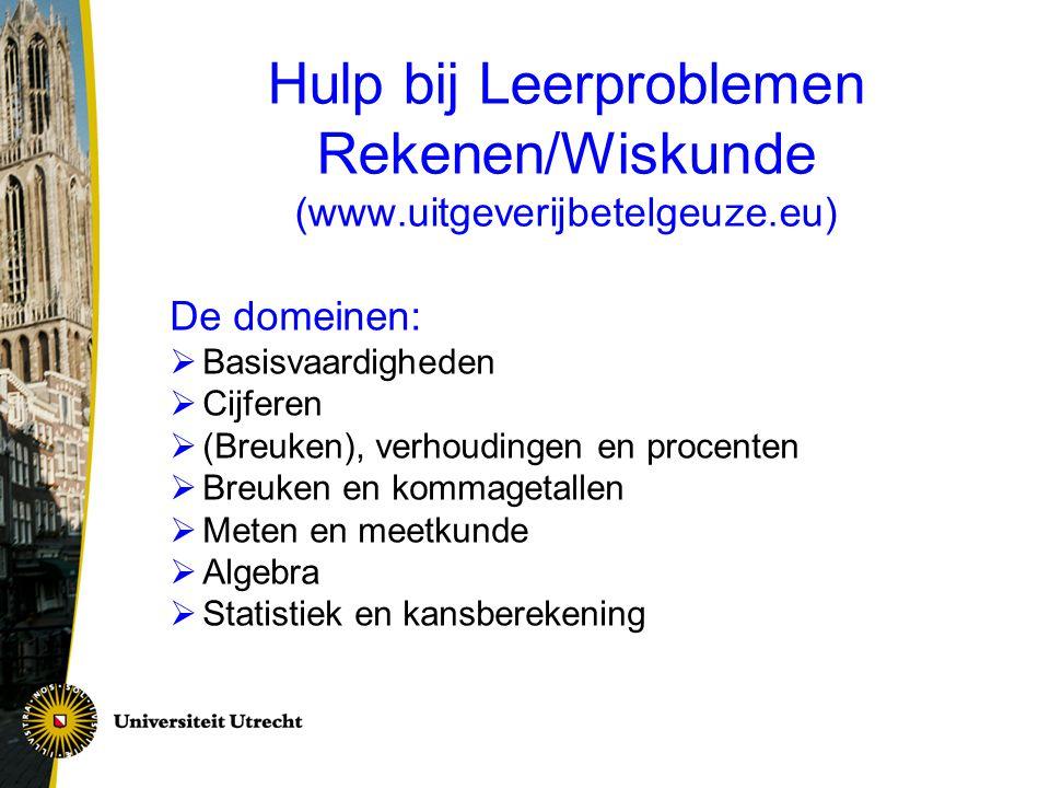 Hulp bij Leerproblemen Rekenen/Wiskunde (www.uitgeverijbetelgeuze.eu)