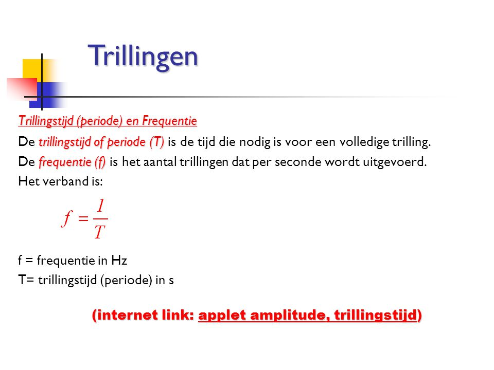 Trillingen Trillingstijd (periode) en Frequentie