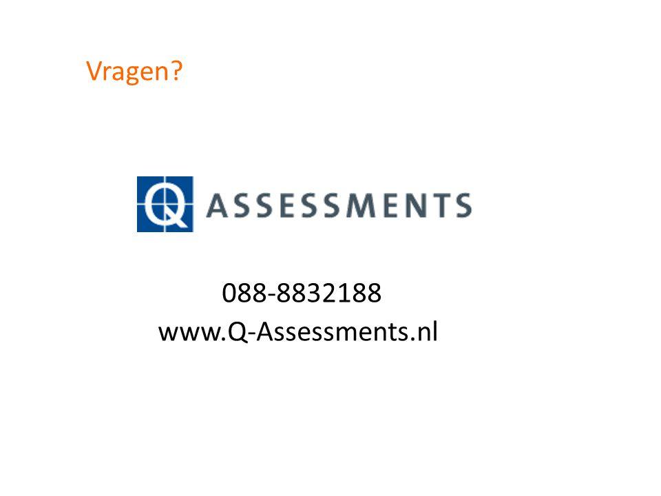 Vragen 088-8832188 www.Q-Assessments.nl