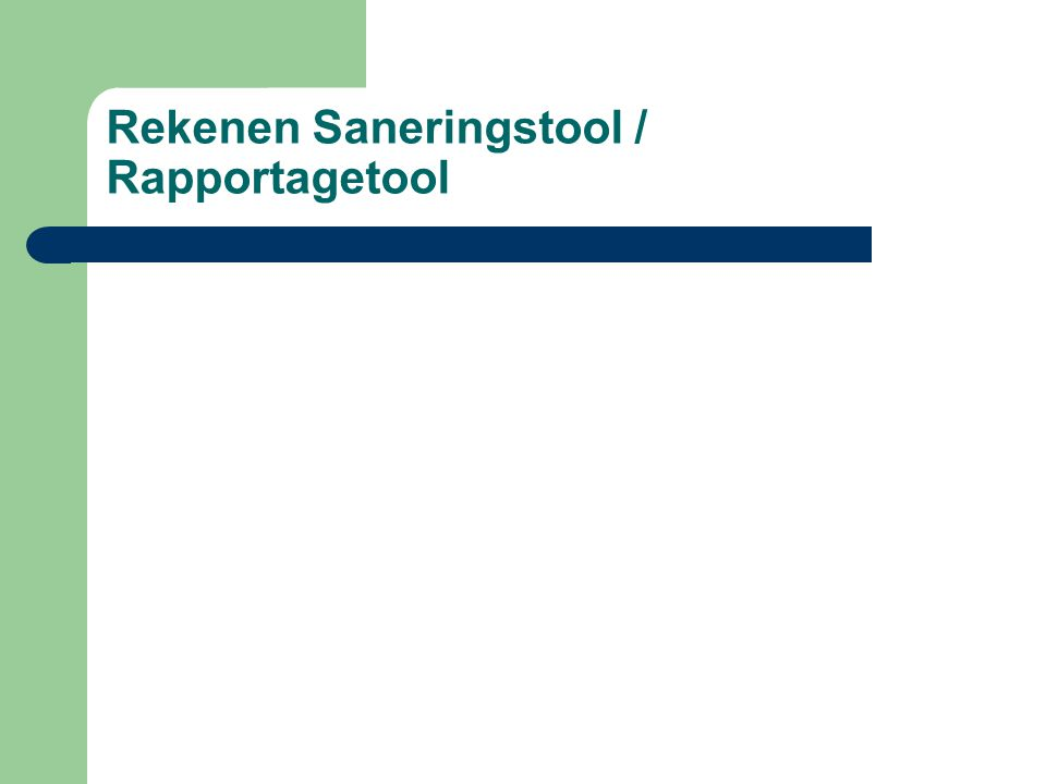 Rekenen Saneringstool / Rapportagetool