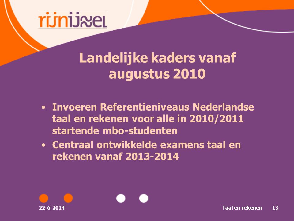 Landelijke kaders vanaf augustus 2010