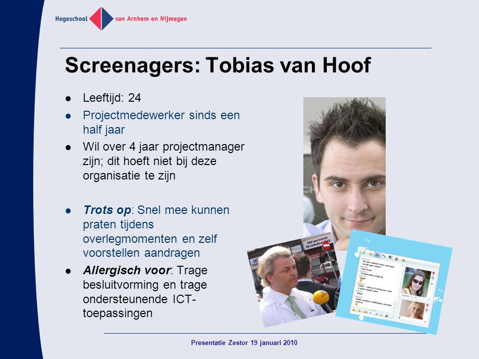 Screenagers: Tobias van Hoof