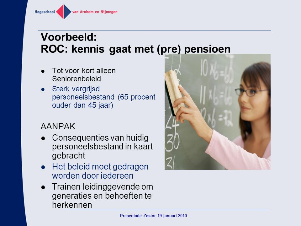 Voorbeeld: ROC: kennis gaat met (pre) pensioen
