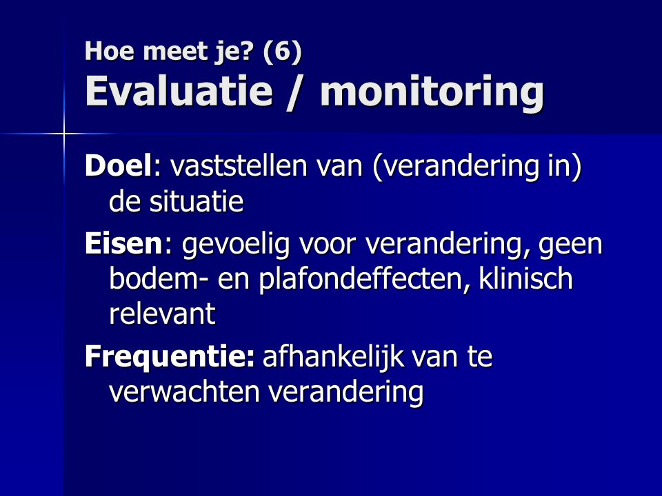 Hoe meet je (6) Evaluatie / monitoring