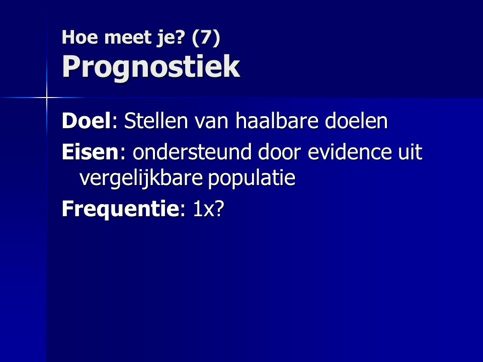 Hoe meet je (7) Prognostiek